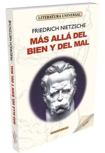 Libro. Más Allá Del Bien Y Del Mal. F. Nietzsche. Fontana