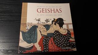 Secretos De Alcoba De Las Geishas. El Arte Japonés Del Sexo