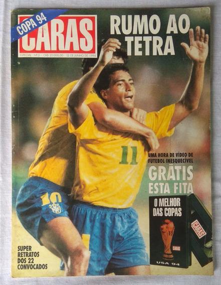 Revista Caras - Rumo Ao Tetra - Edição Especial - Junho 1994
