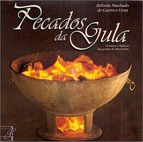 Pecados Da Gula - 02 Volumes Zelinda Machado De