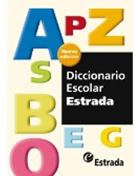 Diccionario Español Escolar - Estrada