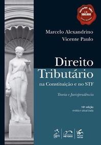 Direito Tributário Na Constituição E No Stf - 16ª Edição
