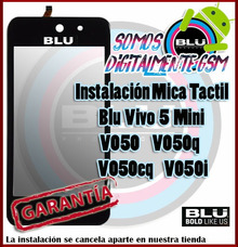 Instalacion Mica Tactil Blu Vivo 5 Mini 4.0 V050 Garantizado