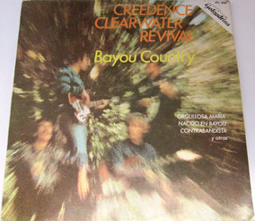 Creedence Clearwater Revival - Bayou Country Lp