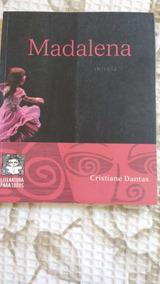 Livro (madalena) De Cristiane Dantas