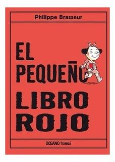 ** El Pequeño Libro Rojo ** Philippe Brasseur