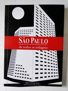 São Paulo De Todos Os Milagres - Miguel Arcanjo Terra
