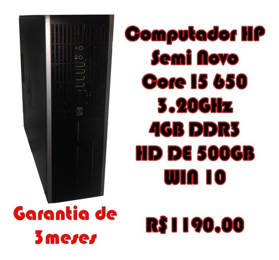 Computador Hp Semi Novo Core I5 650 3.20ghz 4gb Ddr3
