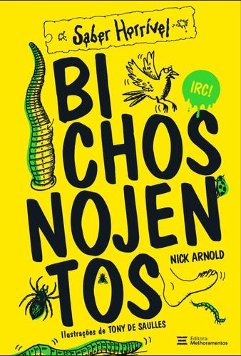 Imagem 1 de 5 de Bichos Nojentos - Saber Horrível
