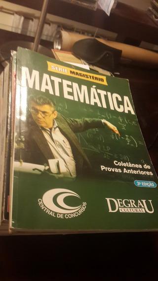 Matemática Coletânea De Provas Anteriores Série Magistério