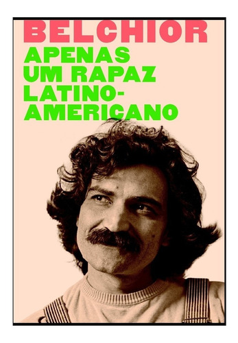 Quadro Belchior Apenas Um Rapaz Latino Americano Mercado Livre