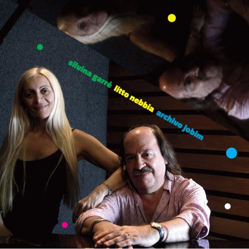 Silvina Garre & Litto Nebbia - Archivo Jobim - Cd