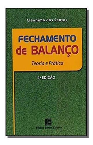 Fechamento De Balanço - Teoria E Prática - 04ed/18