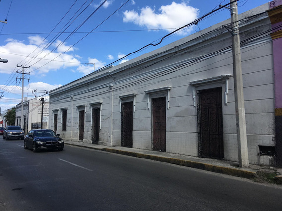 Gigantesca Propiedad En Centro De Mérida