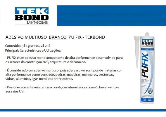 Adesivo Pu Fix 387g - Branco * Tekbond * Kit 06
