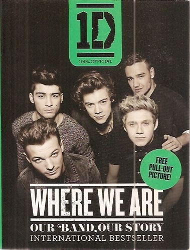 Where We Are: Our Band, Our Story (1d 10 Sem Autor