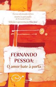 Livro O Amor Bate A Porta- Novo