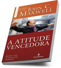 Livro A Atitude Vencedora - John Maxwell