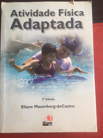 Livro Atividade Física Adaptada Eliane Mauerberg De Castro