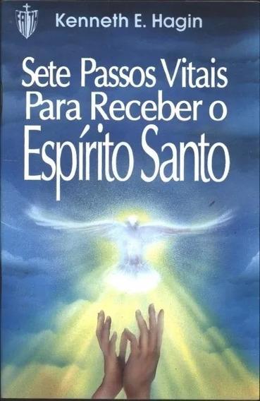 Livro Sete Passos Vitais Para Receber O Espírito Santo