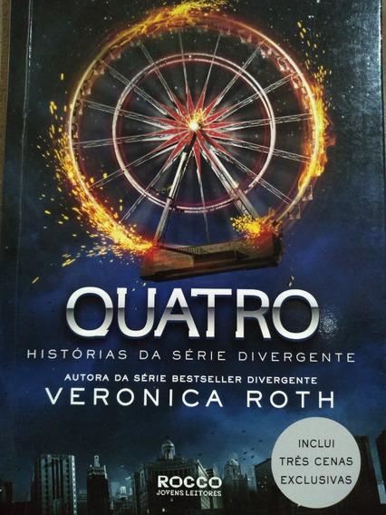 Quatro - Historias Da Serie Divergente - Veronica Roth