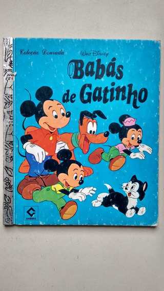 Livro Cedibra Disney Babás De Gatinho Coleção Dourada D726