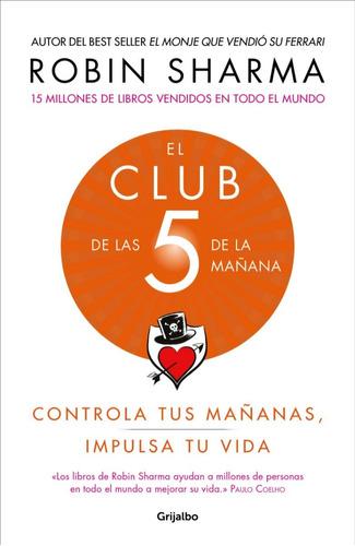 El Club De Las 5 De La Mañana - Robin Sharma - Libro Nuevo