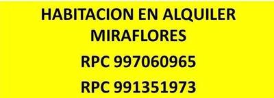Miraflores Alquiler Habitación Rpc 997060965