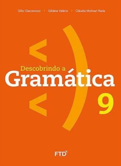 Descobrindo A Gramática - 9º Ano