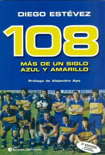 108 Mas De Un Siglo Azul Y Amarillo