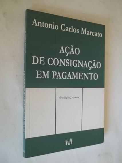 Livro - Ação De Consignação Em Pagamento - Antonio Carlos