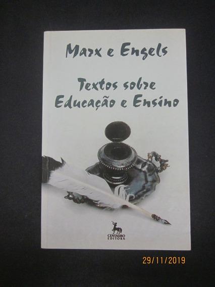Livro Textos Sobre Educação E Ensino