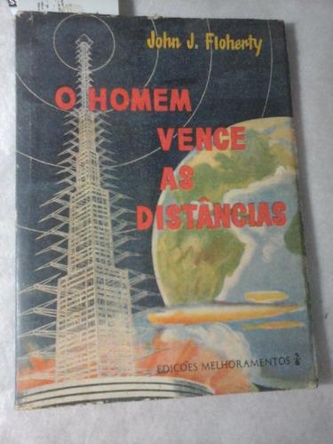 Historia Das Comunicações John Floherty 1960