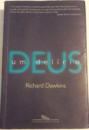 Deus Um Delírio Richard Dawkins 2007