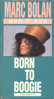 Marc Bolan And T. Rex - Vhs - Born To Boogie