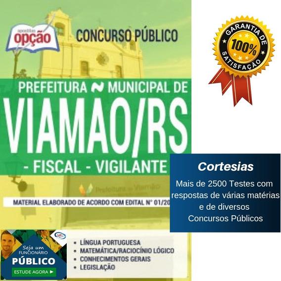 Apostila Concurso Viamão Rs - Fiscal E Vigilante