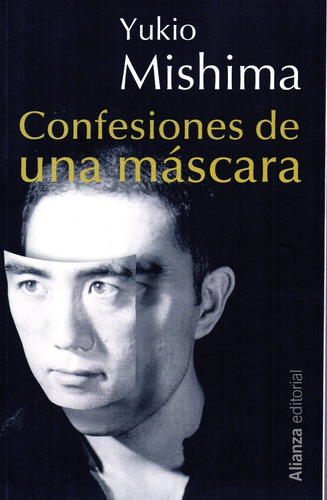 Confesiones De Una Máscara - Mishima - Alianza