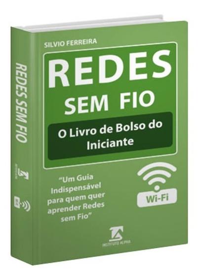 Livro De Redes Sem Fio Para Iniciantes - Redes Wireless