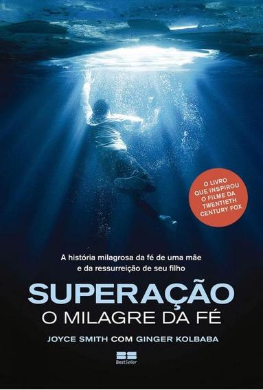 Superacao - O Milagre Da Fe - Best Seller