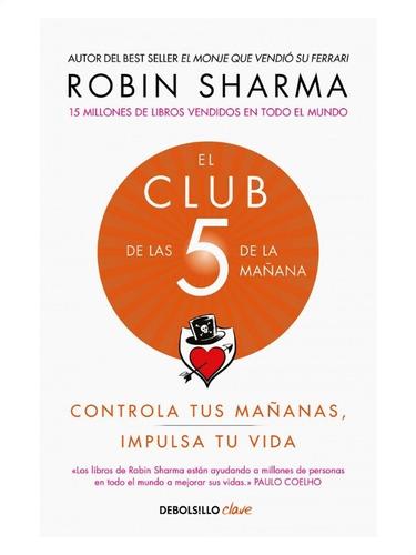 Imagen 1 de 2 de El Club De Las 5 De La Mañana » Robin Sharma
