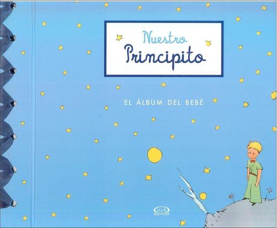 Nuestro Principito, El Álbum Del Bebé