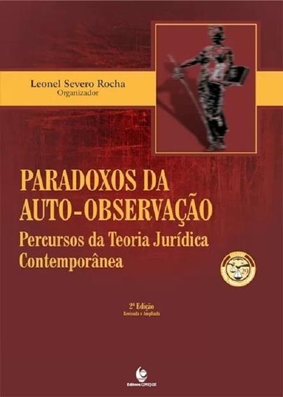 Paradoxos Da Auto-observação. Percursos Da Teoria Jurídica C