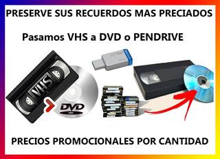 Conversion De Vhs, 8 Mm A Dvd O Pen Drive