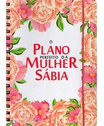 Agenda Planner O Plano Perfeito Da Mulher Sábia Modelo 01