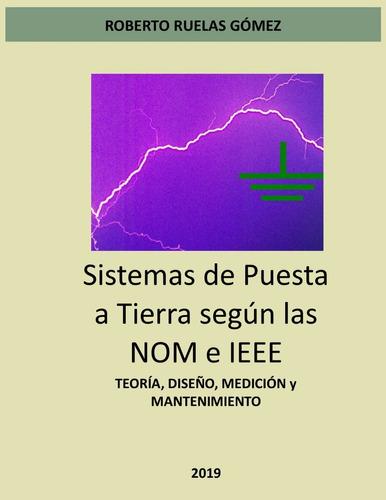 Notas Sistemas De Puesta A Tierra Según La Nom E Ieee