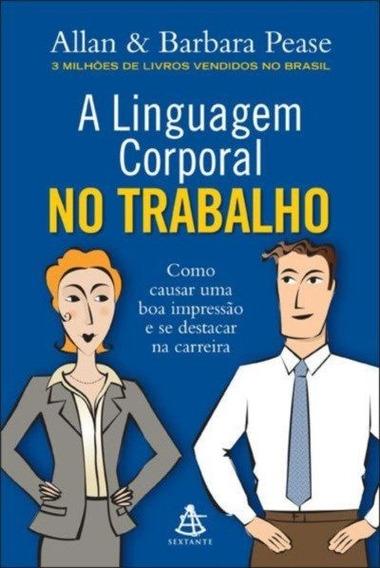 A Linguagem Corporal No Trabalho