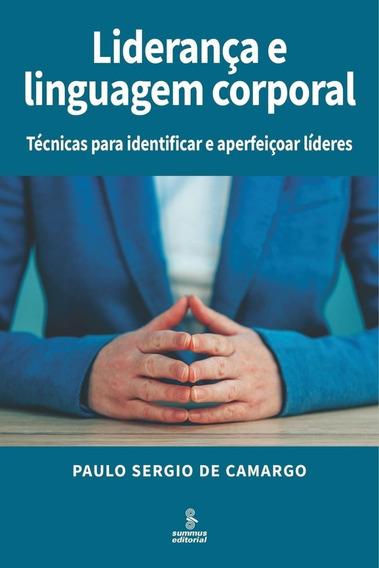 Liderança E Linguagem Corporal - Técnicas Para Identificar