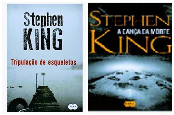 Livro Tripulação De Esqueletos + Dança Da Morte - Stephen K