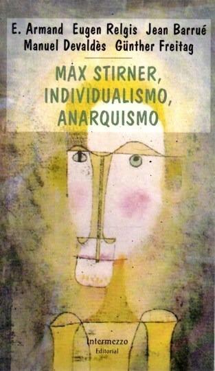 Livro Max Stirner, Individualismo, Anarquismo E. Armand