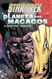 Star Trek - Planeta Dos Macacos - A Diretriz Primata